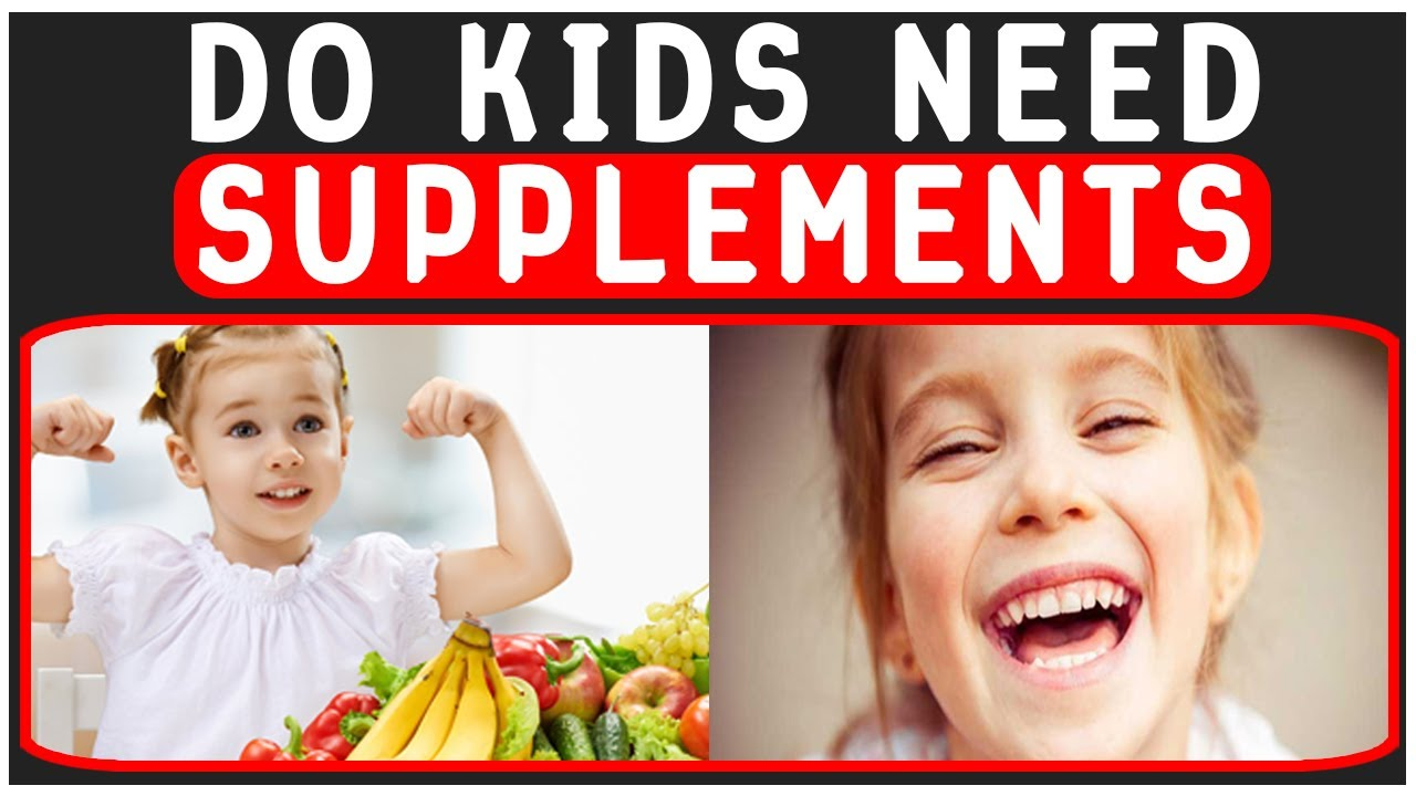 Vitamins for Kids: Do Healthy Kids Need Supplements?